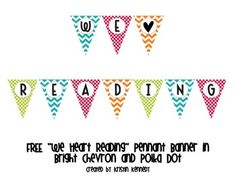 """Brighten up your classroom with this adorable """"We Heart Reading"""" pennant banner! {FREE}"""