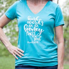Kind Word are Like Honey Christian Vneck Shirt