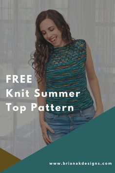I am beyond excited to announce I'm the featured designs for BOTH knit and crochet on the Furls Crochet Along & Knit Along this month. Wow, that was a lot to say. What I really want you to know is whether you crochet or knit, the Summer Crochet Beginner Tank or the Summer Knit Beginner Tank is just for you. #freeknitpattern #knitting #freeknittop #furlscrochet Free Knitting Patterns For Women, Sweater Knitting Patterns, Knitting Designs, Knitting Ideas, Knit Patterns, Summer Knitting, Knitting Accessories, Crochet For Beginners, Knit Fashion