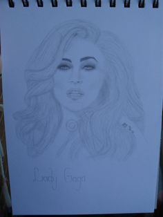 Lady Gaga (really crappy photo of the drawing)