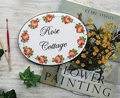 House Name Plaques, House Names, Cottage Names, Cottage Signs, Cabin Signs, Home Signs, Rose Decor, Garden Signs, Kitchen Signs