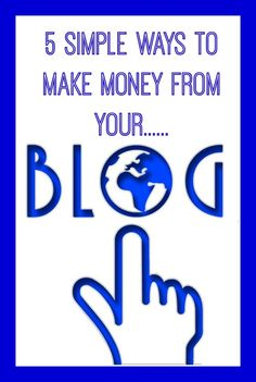 How to make money from your blog.