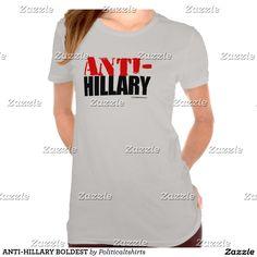 ANTI-HILLARY BOLDEST