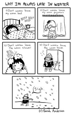 Sarah's Scribbles :: Why I'm Always Late in Winter   Tapastic - image 1
