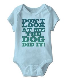 Another great find on #zulily! Blue 'Don't Look At Me' Bodysuit - Infant #zulilyfinds