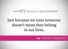 The Rule of a Relationship Relationship Rules Quotes, Missing Someone, Note To Self, Our Life, Helping People, Stress, Advice, Facts, Words