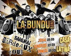 LA BUNDU BAND viennent à Bordeaux !!!!! BUNDU BAND en concert à CASA LATINA & RTDR 26,27,28 septembre pour le lancement de la radio web latino de CASA LATINA !!!!!!  CASA LATINA ouvre ses portes aux musiciens de BARCELONNE !!!!! la BUNDU BAND va réveiller les chartrons, avec ses sons de malade !!!! 3 jours de fiesta avec les potes musiciens de MANU CHAO !!  MUSICA LIBRE MUSICA REBELL VIVA LA REVOLUCION !!!    https://www.facebook.com/events/524962090916737/