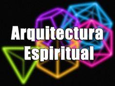 """Curso """"Arquitectura Espiritual""""    La Quinta Dimensión"""