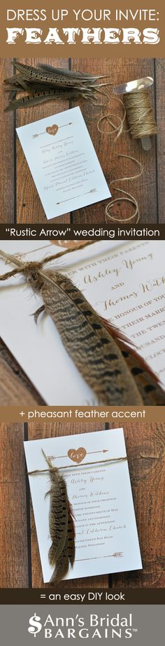 Rustic wedding? Add pheasant feathers + twine to your wedding invite for a custom look on the cheap. Invitation from Ann's Bridal Bargains.