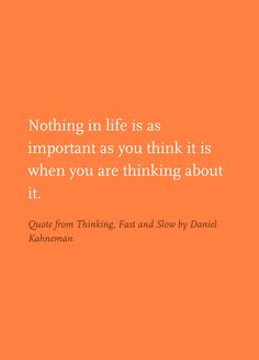 Quote from Thinking, Fast and Slow by Daniel Kahneman Thinking Fast And Slow, Thinking Of You, Mind The Gap, Work Life Balance, Little Books, Economics, Soul Food, Book Quotes, Slogan