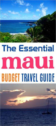 Maui Travel Guide! Things to do + budget tips to make your visit unforgettable, and on the cheap!