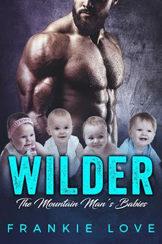 Romance - WILDER The Mountain Mans Babies -- Continue to the product at the image link. Great Books To Read, I Love Books, Good Books, My Books, One Day Book, Wilder Book, Book Review Blogs, I Love Reading, Romance Novels