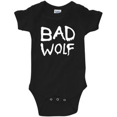 """Who """"Bad Wolf"""" Infant Bodysuit Creeper (New Born - 24 Months) Doctor Who Nursery, Doctor Who Baby, Toddler Outfits, Baby Boy Outfits, Kids Outfits, Dr Who, Funny Babies, Cute Babies, Nerdy Baby Clothes"""
