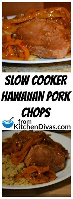 "Slow Cooker Hawaiian Pork Chops are fabulous!  I hadn't made them for years and I will never forget the first time I made them for Ken.  He looked at me and said ""these are totally delicious"".  I just smiled and told him that I knew.  He makes them regularly now.  These pork chops really are worth a try."