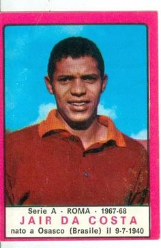 Jair da Costa (AS Roma, 1967–1968, 23 apps, 2 goals). Panini football cards.