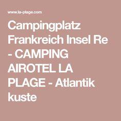 Campingplatz Frankreich Insel Re - CAMPING AIROTEL LA PLAGE - Atlantik kuste