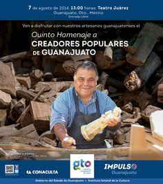 ¡¡¡Asiste al homenaje a nuestros Creadores Populares en Guanajuato!!!