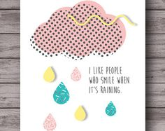 I like people who smile when it's raining . memphis style . 80s throwback . printable poster . instant download . teen . tween . pastel