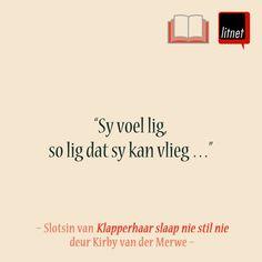 Geliefde Afrikaanse romans: Lees die eerste en laaste sinne van geliefde Afrikaanse romans op LitNet: www.litnet.co.za/geliefde-afrikaanse-romans-ii/. Word Up, Afrikaans, True Words, Romans, Quotes, Quotations, Quote, Shut Up Quotes, Shut Up Quotes