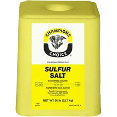 Sulfur Salt Block. Great for cattle  horses. We always drop a yellow sulfur salt block in with our weanlings, no runny noses or puss bellies. Helps keep them healthy durring weaning time and prevents stunted growth from illnesses.