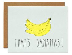 Pale blue card with neon yellow banana that's bananas! Illustration by Hartland Brooklyn