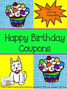 FREEBIE-   How do you celebrate student birthdays?  Here is a set of coupons that you can give to your students on their special day!  FREE, Low Prep, and greatly appreciated by students.