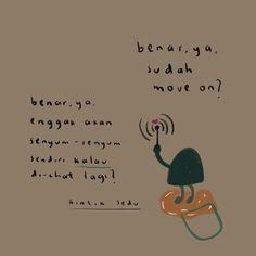 Cute Quotes, Best Quotes, Quotes Galau, Creativity Quotes, Caption Quotes, Quotes Indonesia, Self Confidence, Mood Quotes, People Quotes