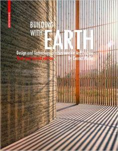 Amazon.com: Building with Earth (9783034608220): Gernot Minke: Books