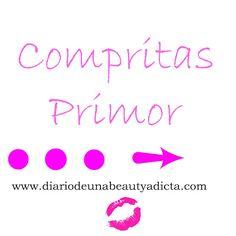 Diario de una BeautyAdicta: Haul Compras Primor .