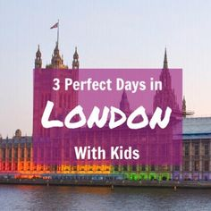 The Perfect London 3 Day Itinerary with Kids Travel Uk, Travel Europe, Travel With Kids, Family Travel, Travel Destinations, Travel Tips, London With Kids, European Road Trip, Millennium Bridge