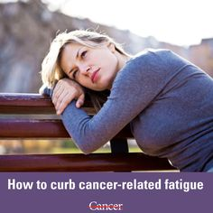 Many cancer patients and survivors complain about fatigue. But there are many things you can do so that you're less tired throughout the day before, during and after cancer treatment. #cancer #fatigue #health #sleep