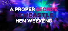 A Proper Geordie Newcastle Hen Weekend #henparty #henweekend #hennight #hendo #newcastle #geordie #girlsnight #girlsnightout #weekendaway