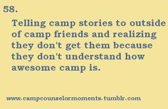 this is why you need camp people in your life all the time.