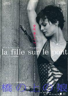 Girl on the Bridge  France, 1998  aka La Fille sur le Pont  Director: Patrice Leconte  Starring: Vanessa Paradis, Daniel Auteuil, Frederic Pfluger