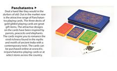 Deal a hand like they would in the durbars of old. Out in the market now is the attractive range of Panchatantra playing cards. The three decks of gold-gilded playing cards are great gift items. The attractive designs on the cards have been inspired by parrots, peacocks and elephants.The cards inspire you to romance the vivid richness found in the myths and motifs on ancient India with a contemporary twist. The cards can be purchased online at 61c.in/panchatantra-playing-cards.
