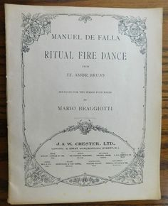 Manuel de Falla Ritual Fire Dance copyright 1921 from the ballet El Amor Brujo Arranged for piano duet Two pianos Four hands by Mario Braggiotti