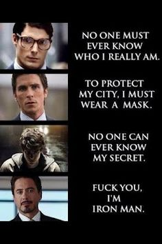 Say it proudly, Mr. Stark.