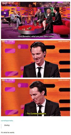 Ladies, let's just call ourselves this now.  It's far superior to the previous popular name in and of itself, and plus Benedict came up with it himself! So let's put the past behind us, shall we? <<< I'm in! Never really went with the other one anyway. I'm allowed to say this one!! Oh, sweetie!! <3