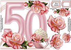- Please note . this sheet will be available as part of a bumper kit, designed to create an easel card for special birthday. Easel Cards, 3d Cards, Birthday Roses, Beautiful Pink Roses, Printable Crafts, Create And Craft, Special Birthday, Blank Cards, Cake Toppers