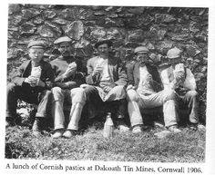 "A LUNCH OF CORNISH PASTIES (1906) | 'From the book 'Lost Voices of the Edwardians' by Max Arthur, the caption says the men are from Dalcoath Tin Mines . .. presumably Dolcoath.' [Pic. + text from FB Cornish Nosatlic Memories]. 'The photo was originally published as a postcard by Francis Frith Ltd and titled ""Camborne Miners, Croust time"".' [text Malcolm Dyer, 24 January 2018). There is debate as to whether they are miners or agricultural workers.     ✫ღ⊰n"