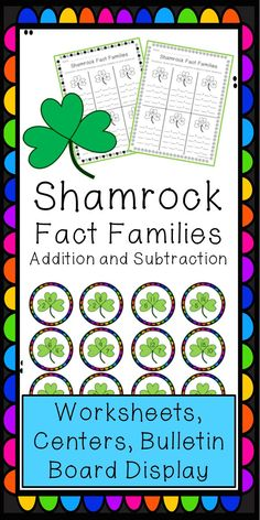Perfect for St. Patrick's Day and March! Help students master fact families and number bonds with centers, worksheets, and a bulletin board activity.