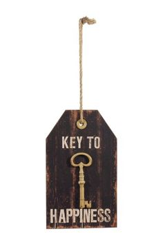 """Key to Happiness"" Wood Sign - Michaels has keys like this in the dollar section right now"