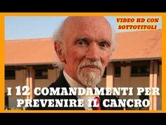 Importantissimo - Il Prof. Franco Berrino: Ecco i 12 comandamenti per evitare il cancro ! | CURIOSITY