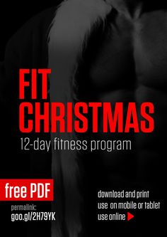 Fit Christmas is a 12-day no equipment workout plan to get you through the holidays.