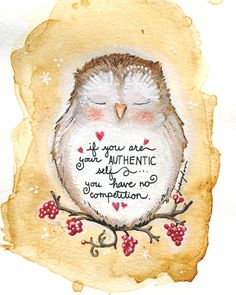 Authentic Owl Affirmation Wisdom Quote 5 x 7 Print. $10.00, via Etsy.