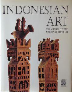 SOSROWARDOYO, TARA (ed.) & MUSEUM NASIONAL (INDONESIA).  1998.  Indonesian Art: Treasures of the National Museum, Jakarta. Hong Kong & Singapore: Periplus Editions.