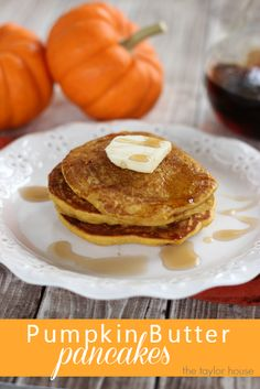Pumpkin Butter Pancakes are amazing topped with a slab of butter and some real Maple Syrup.  It's like a Pumpkin Pie for breakfast!