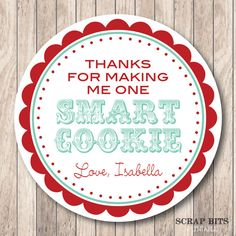 One smart cookie printables that rock pinterest smart cookie personalized printable thanks for making me one smart cookie tags printable smart cookie tags negle Choice Image