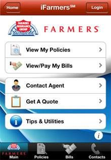 iFarmers iphone and android app:  View and Manage all my Auto, Home, Life, and Umbrella policies.  View and Pay Bills - Securely view your bills or make payments on the go.  Contact Your Agent - Easily get in touch with your insurance agent!  Access Farmers iClaim App - Easy access to all your claims information.  Be sure to download the iFarmers app. Simply go to the App Store, search for iFarmers and download it.