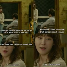 """People say you just recognise the person you're going to fall in love with. You don't fall in love with that person just because they were nice to you or something. Just... at first sight. You recognise it. "" -oh hae Young #anothermissoh #kdrama"